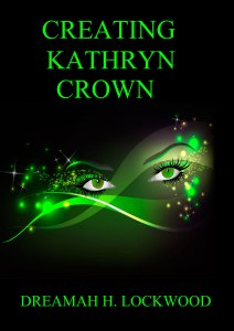 CREATING KATHRYN CROWN
